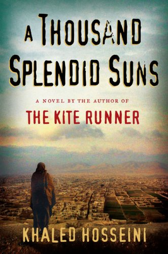 A Thousand Splendid Suns: Top Ten Quotes.