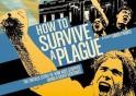 how_to_survive_a_plague-991080816-large