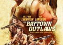 the-baytown-outlaws-poster01