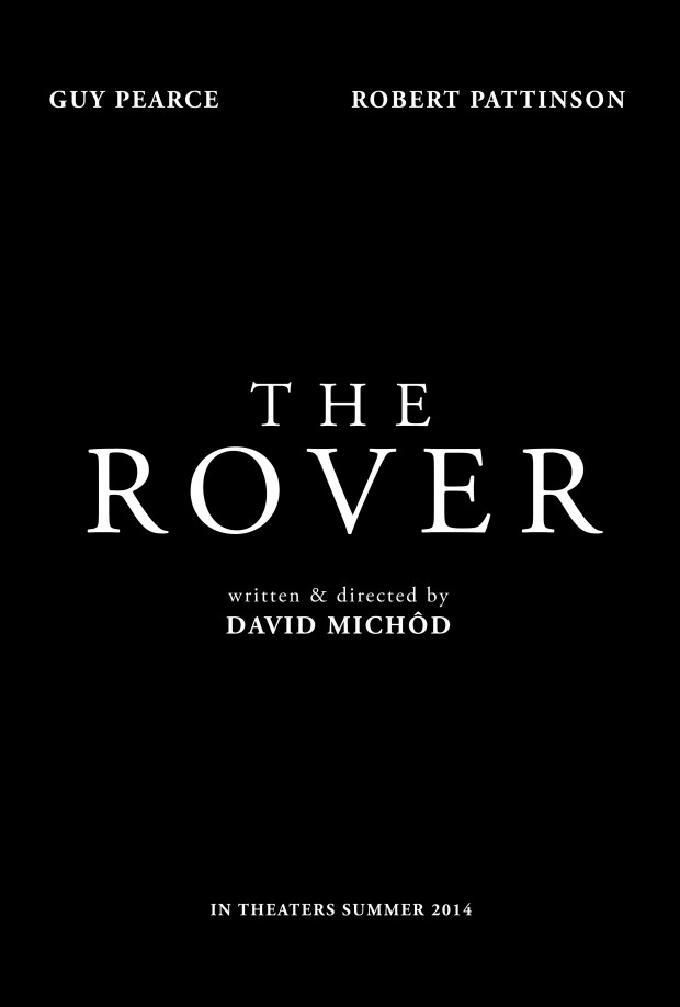 http://thefilmstage.com/wp-content/uploads/2014/01/the_rover_poster-620x918.jpg